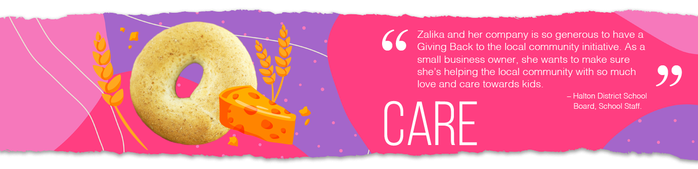 Snax4schools, snacks for schools, Zalika Khurram, Halton, Peel, Ontario, Canada, schools, bagel
